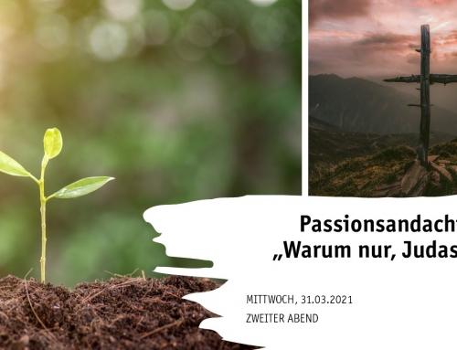 Passionsandacht für zu Hause 31.03.21